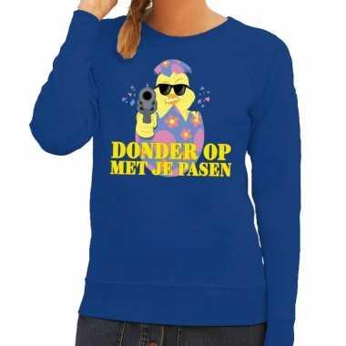 Fout paas sweater blauw donder op met je pasen voor dames