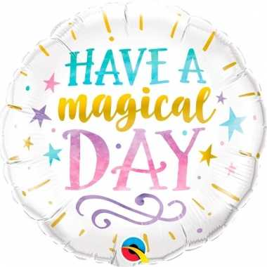 Have a magical day huwelijk folieballon 45 cm