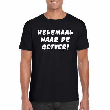 Helemaal naar de getver heren t-shirt zwart