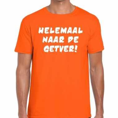 Helemaal naar de getver tekst t-shirt oranje heren
