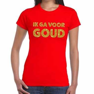 Ik ga voor goud tekst t-shirt rood dames