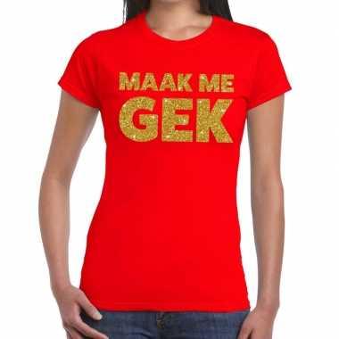 Maak me gek glitter tekst t-shirt rood dames
