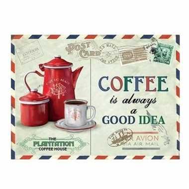 Metalen koffie reclamebord coffee is always a good idea 15 x 20
