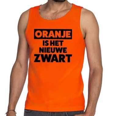 Oranje koningsdag oranje is het nieuwe zwart tanktop heren