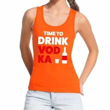 Time to drink vodka tekst tanktop / mouwloos shirt oranje dames
