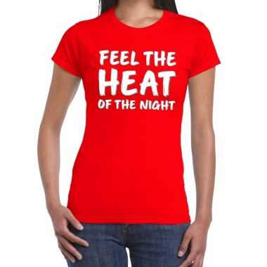 Toppers - feel te heat of the night t-shirt rood dames