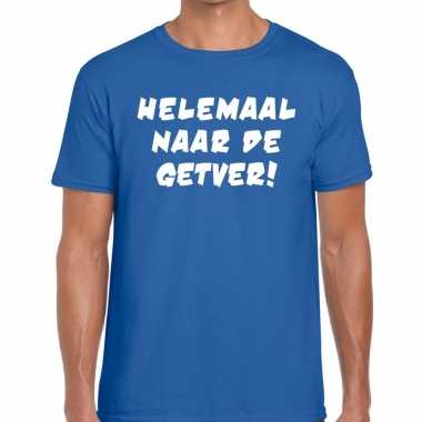 Toppers - helemaal naar de getver heren t-shirt blauw