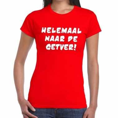 Toppers - helemaal naar de getver tekst t-shirt rood dames