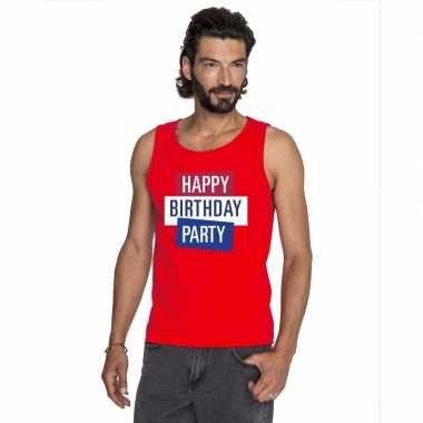 Toppers - rood toppers happy birthday party mouwloos shirt heren