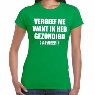 Vergeef me tekst t-shirt groen dames