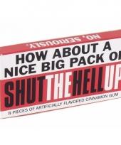 Doosje met kauwgom 8 stuks shut the hell up