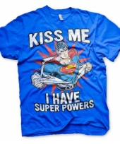 Fun shirt kiss me i have super powers