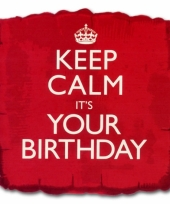 Helium ballon keep calm its your birthday