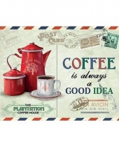 Metalen koffie reclamebord coffee is always a good idea 15 x 20
