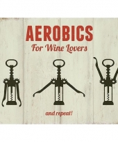 Metalen reclamebord aerobics for wine lovers 15 x 20