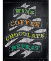 Metalen wijn reclamebord wine coffee chocolate repeat 15 x 20