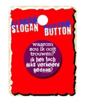 Slogan button waarom trouwen